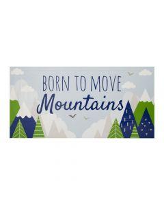 Born to Move Mountains Banner - Medium