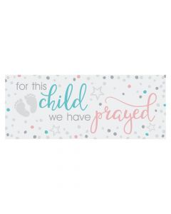 For This Child We Have Prayed Banner