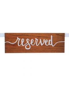 Rustic Reserved Seating Signs