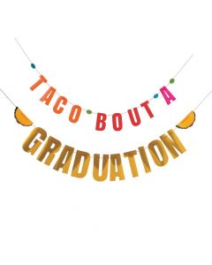 Taco About A Graduation Garland